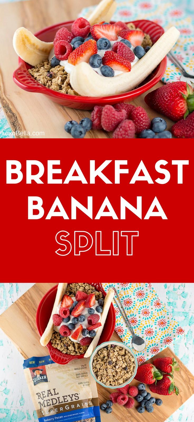 Breakfast Banana Split with Quaker Real Medleys Supergrains Granola