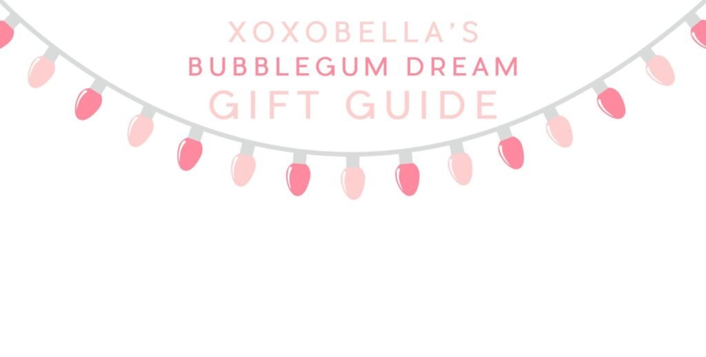Blogger Bella Bucchiotti of xoxoBella shares a holiday gift guide featuring her favourite pretty pink items for your best friend or girls.