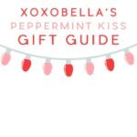 Peppermint Kiss Gift Guide
