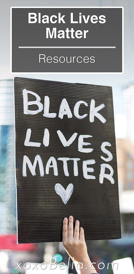 Blogger Bella Bucchiotti of xoxoBella.com shares information on understanding the Black lives matter movement. There are Black lives matter resources included to help you learn more.